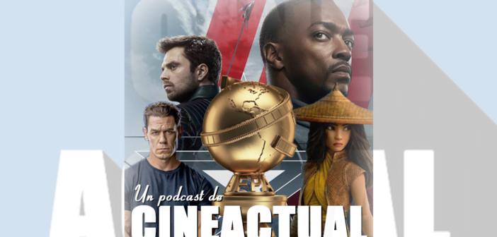 Podcast sobre Globos de Oro 2021 y nuevos tráilers